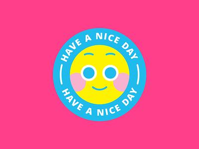 smile b happy have a nice day smiley emoticon illustration vector
