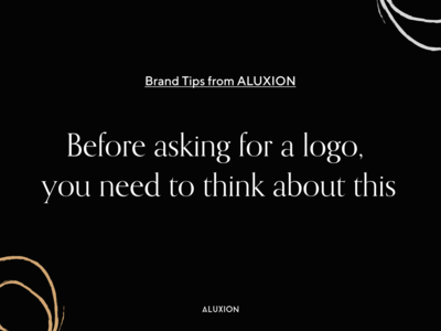 Branding tips - What to do before asking for a logo