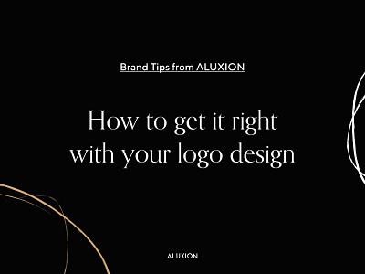 How to design the right logo logo design logotype branding design brand design brand identity brand logo tips branding minimal illustration design