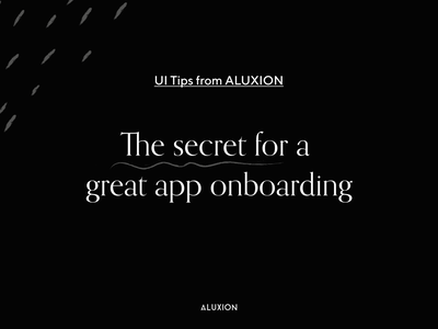 Tips for a good app onboarding aluxion minimal tips onboarding app