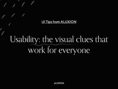 Visual clues every digital product needs tips usability ui aluxion design