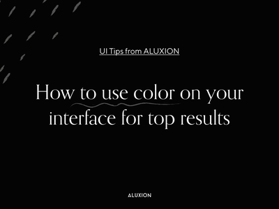 1 UI Tips: How to use color on your interface for top results tips ui design