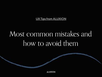 UX Tips minimal ux tips aluxion design