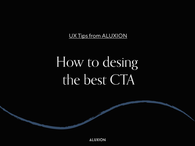 UX Tips - Better CTAs design for a better CRO design aluxion cta button cta tips ux