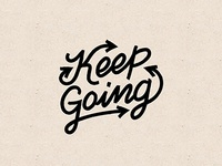 Keep Going Hand Lettering | Tshirt Design