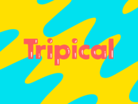 Tripical