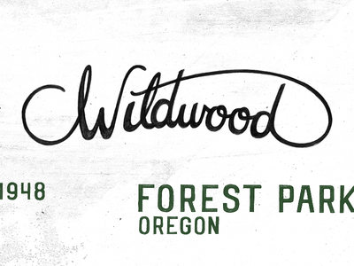 Wildwood script illustration typography oregon lettering