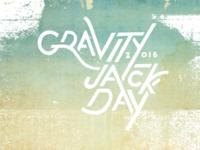 Gravity Jack Day