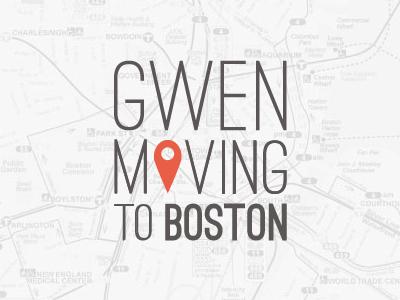 Gwen Moving To Boston