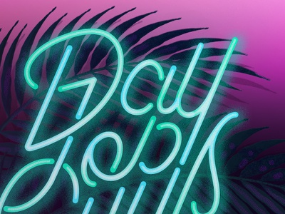 Texture and Neon vibes moody tropical texture script neon typography