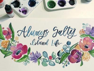 Always Salty Watercolor Floral Painting