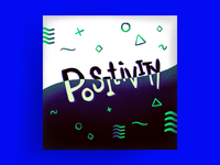 Lettering - Positivity