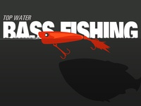 Top Water Bass Fishing
