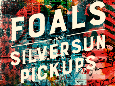 Foals + Silversun Pickups catharsis poster hand lettering lettering typography color screenprinting test print collage music gig poster