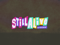 Still Alive & Kickin' retro illustration rough logo illustrator digital vector type pastel handlettered typographic typography logo logotype typography