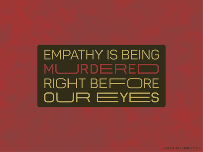 Empathy typographic clean texture quote type manipulation manipulated type typography