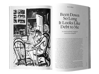Been Down So Long It Looks Like Debt to Me, The Baffler Magazine