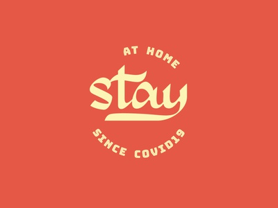 Stay at Home logo designer branding graphicdesign curiouskurian typography typo handlettering badge logo logo lettering