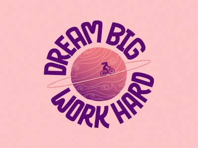 Dream Big Work Hard | Lettering cover art curiouskurian artist branding illustrator artprint design handlettering graphicdesign lettering