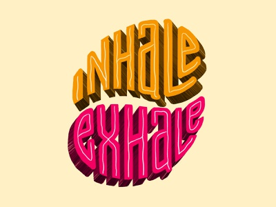 Inhale Exhale | Lettering curiouskurian graphicdesign typo typography art design handlettering lettering