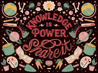 Knowledge is Power. caro hand lettering knowledge hobbies passion design digital art illustration