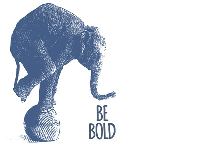 Ele be bold elephant