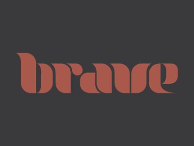 Brave typeface font typography type brave