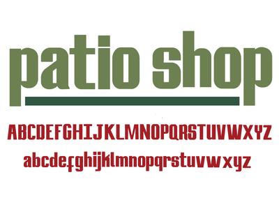 Patio shop Font words letter letterer design typeface font
