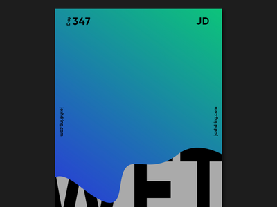 Day 347 - Wet contemporary minimal design colour graphic daily designer illustration ux logo mobile website type poster