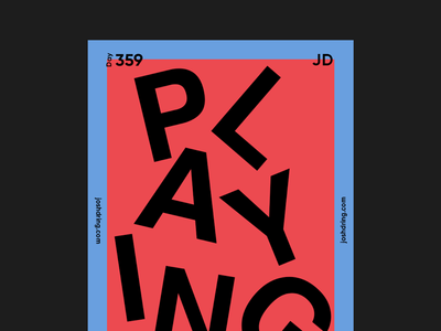 Day 359 - Playing contemporary minimal design colour graphic daily designer illustration ux logo mobile website type poster poster collection