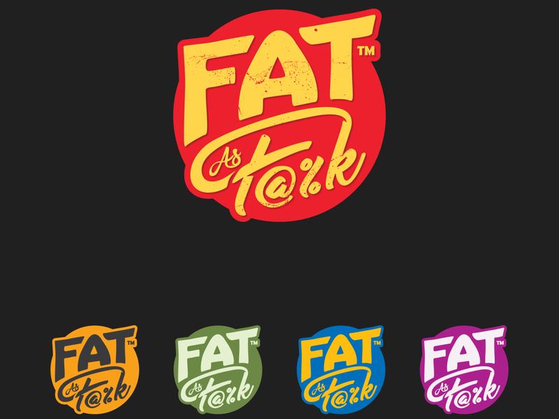 fat as f%$k food