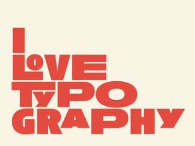 Ilovetypography set in Anisette Pro Black