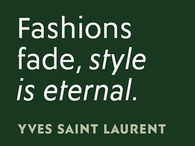 Fashions fade, style is eternal: Ysans typeface alphabet fonts opentype geometric yves saint laurent cassandre futura singulier ysans