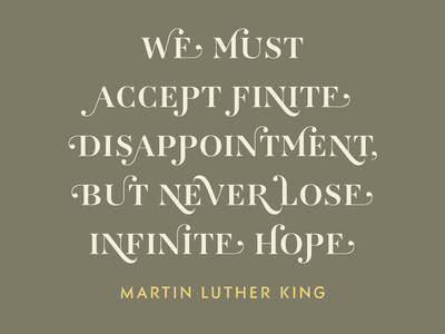 """""""infinite hope"""" set in AW Conqueror Didot typofonderie weights font optical sizes contrast typeface aw conqueror didot"""