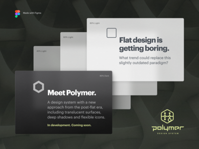 Polymer Design System with Translucent Surfaces