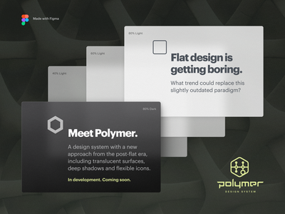 Polymer Design System with Translucent Surfaces figma button popup window interface flat skeuomorphic bevel shadow acrylic fluent glass plastic transparency translucent mobile webdesign ui system design