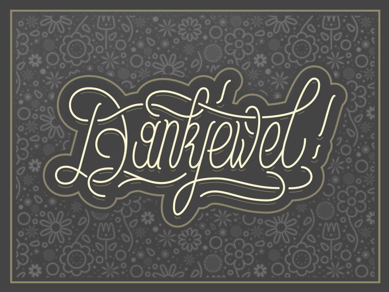 Dankjewel - Thank You Card lettering typography illustration illustrator card handlettering vector