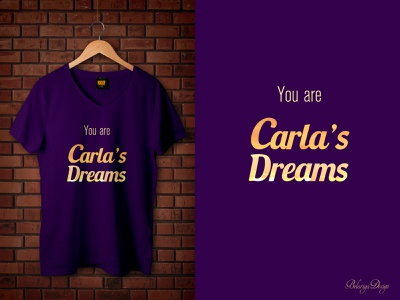 Carla's Dreams T-shirt design weekly warm-up mood t-shirt design branding graphic design typography colors design vector photoshop illustrator