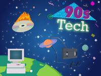 90s Tech