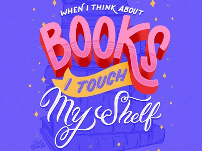 Book Shelf custom type script literature reader type hand drawn type stars reading read books book typography lettering illustration