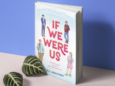 If We Were Us Book Cover type literature character illustration book art young adult typography hand drawn type character design lettering illustration book cover design book cover