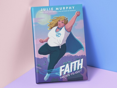 Faith: Taking Flight type literature young adult fantasy super hero comic book book cover illustration book cover design book cover faith female character character illustration character design hand drawn type lettering illustration