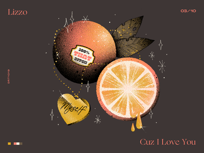 03 | Lizzo — Cuz I Love You countdown top 10 record album inspiration music lyrics juicy cuz i love you orange lizzo fruit artwork handmade art illustration