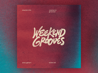 Weekend Grooves | Playlist music playlist album cover artwork lettering letters typography type