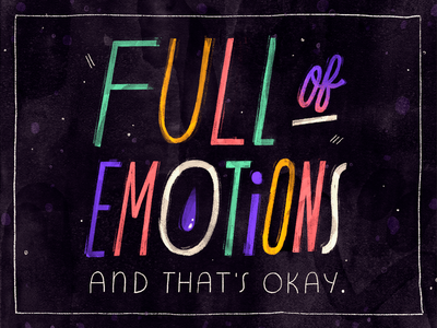 Full of Emotions typedesign typography thought quote lettering type text mental health feelings emotions