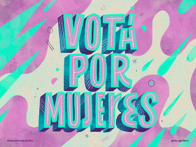 Votá Por Mujeres elections vote for women vote composition handmade art latin america el salvador women rights women lettering texture quote type design typography type illustration