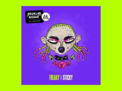 Freaky n Sticky — Playlist