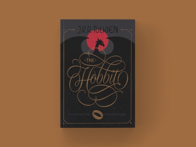 The Hobbit - Cover Redesign gold dragon fantasy procreate flourishes the hobbit script lettering book cover design book cover lettering hand lettering