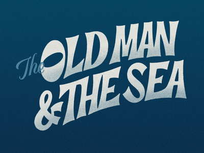 The Old Man & The Sea Lettering script lettering book cover design book cover classic vintage retro texture ipad pro procreate lettering hand lettering