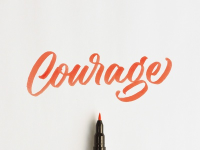 Courage brush pen courage orange calligraphy lettering script